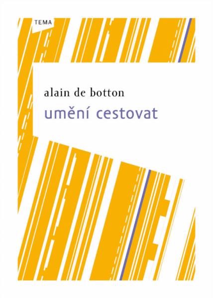 Alain de Botton: Umění cestovat